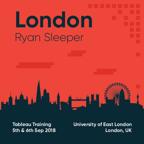 Tableau Training with Ryan Sleeper London September 5 and 6 2018