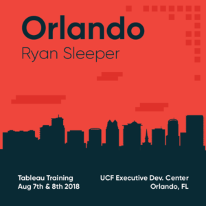 Tableau Training with Ryan Sleeper Orlando August 7 and 8 2018
