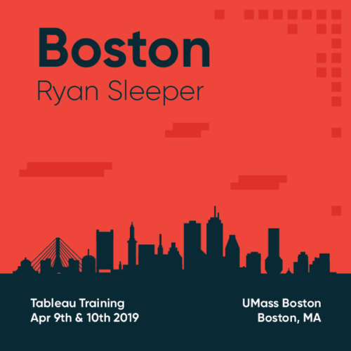 Tableau Training with Ryan Sleeper Boston April 9 and 10 2019