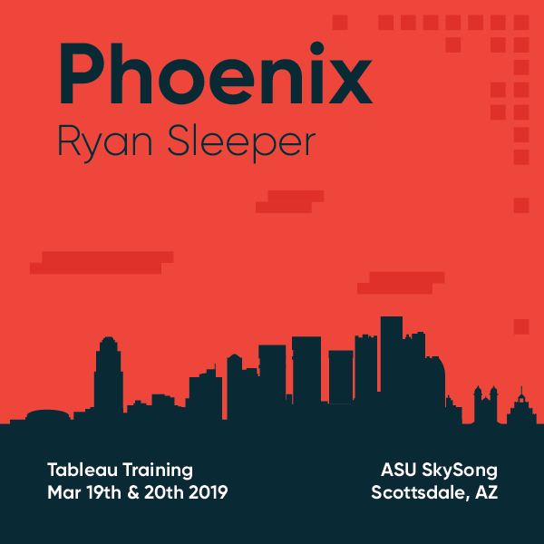 Tableau Training with Ryan Sleeper Phoenix March 19 and 20 2019