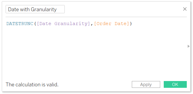 Date with Granularity Calculated Field in Tableau