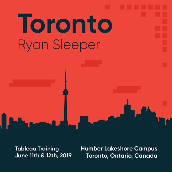 Tableau Training with Ryan Sleeper Toronto June 11 and 12 2019