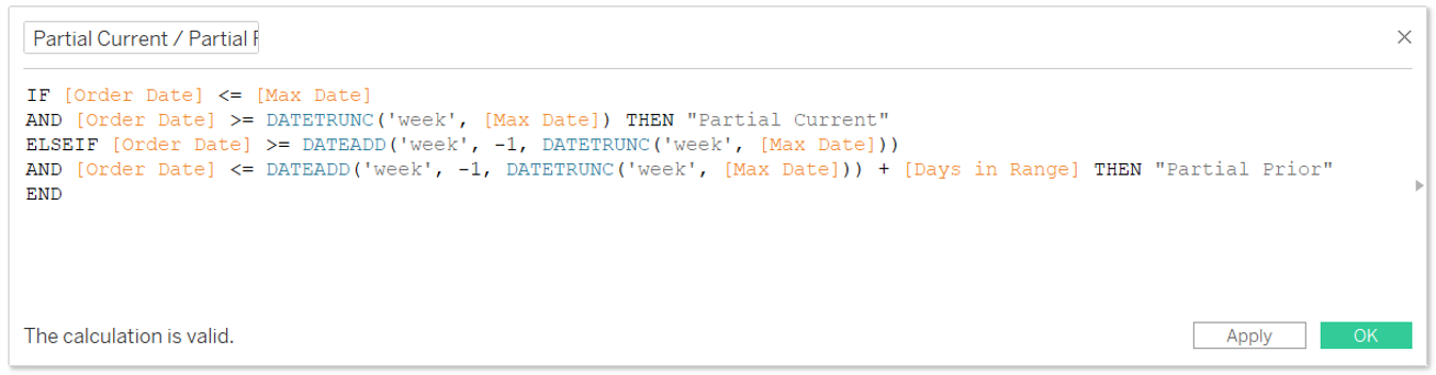 Partial Current Versus Partial Prior Calculated Field in Tableau